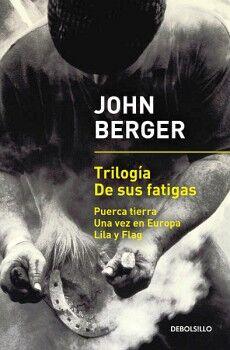 TRILOGIA DE SUS FATIGAS (PUERCA TIERRA/UNA VEZ EN EUROPA/LILA Y F