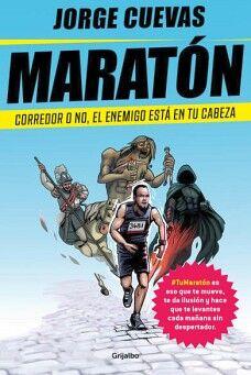 MARATON -CORREDOR O NO, EL ENEMIGO ESTA EN TU CABEZA-