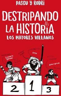 DESTRIPANDO LA HISTORIA -LOS MAYORES VILLANOS- (JUV)