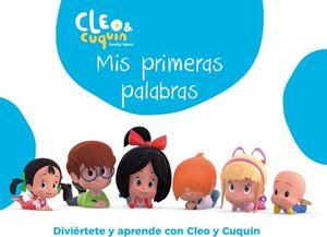 CLEO & CUQUIN -MIS PRIMERAS PALABRAS-