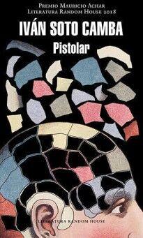 PISTOLAR                                (LITERATURA RANDOM HOUSE)