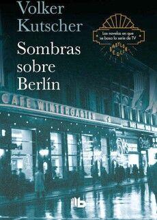 SOMBRAS SOBRE BERLIN                      (B DE BOLSILLO)