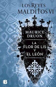 REYES MALDITOS VI, LOS -LA FLOR DE LIS Y EL LEON-