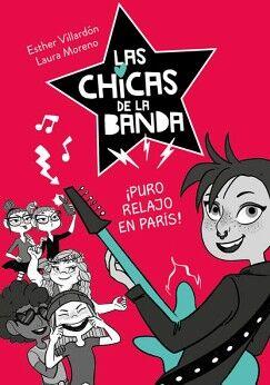 CHICAS DE LA BANDA, LAS -PURO RELAJO EN PARIS!- (JUV)