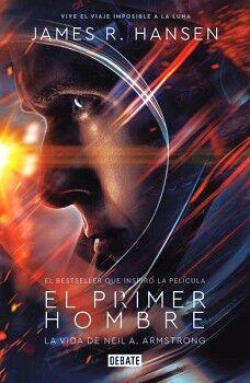 PRIMER HOMBRE, EL -LA VIDA DE NEIL.A ARMSTRONG-