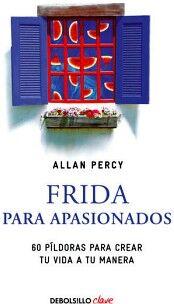 FRIDA PARA APASIONADOS               (DEBOLSILLO)