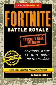 FORTNITE -BATTLE ROYALE-             (LA GUIA NO OFICIAL)