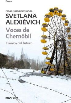 VOCES DE CHERNOBIL -CRONICA DEL FUTURO- (ENSAYO/DEBOLSILLO)