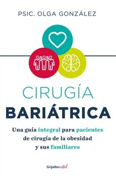 CIRUGÍA BARIATRICA -UNA GUÍA INTEGRAL PARA PACIENTES DE CIRUGÍA-
