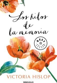 HILOS DE LA MEMORIA, LOS             (DEBOLSILLO/BEST SELLER)