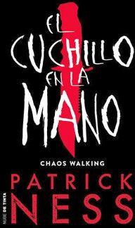 CUCHILLO EN LA MANO, EL -CHAOS WALKING-