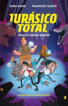 JURASICO TOTAL 2 -DINOS CONTRA ROBOTS-    (INF)