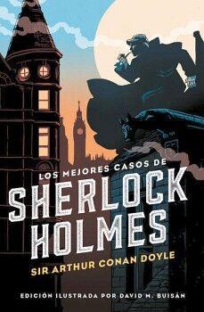 MEJORES CASOS DE SHERLOCK HOLMES, LOS     (CLASICOS/ED.ILUSTRADA)