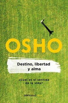 DESTINO, LIBERTAD Y ALMA             (DEBOLSILLO/CLAVE)