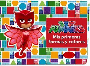 PJMASKS -MIS PRIMERAS FORMAS Y COLORES-