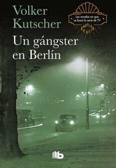 UN GANSTER EN BERLIN                 (B DE BOLSILLO)