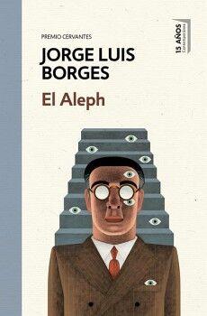 ALEPH, EL                            (DEBOLSILLO/ED.15 AÑOS)