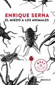 MIEDO A LOS ANIMALES, EL             (DEBOLSILLO)