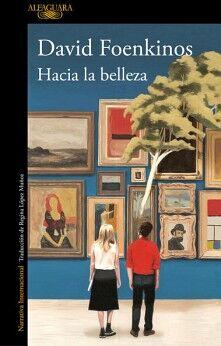 HACIA LA BELLEZA                        (NARRATIVA INTERNACIONAL)