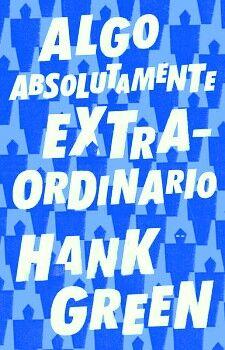 ALGO ABSOLUTAMENTE EXTRAORDINARIO
