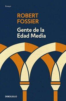 GENTE DE LA EDAD MEDIA               (DEBOLSILLO/ENSAYO)