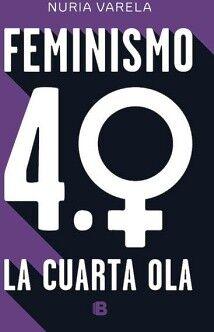 FEMINISMO 4.0 -LA CUARTA OLA-