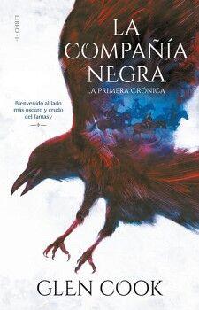 COMPAÑIA NEGRA, LA -LA PRIMERA CRONICA-