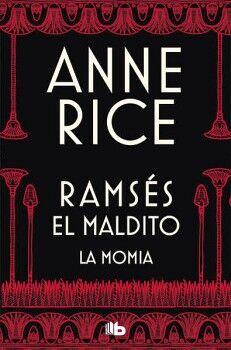RAMSES EL MALDITO -LA MOMIA-