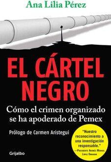 CARTEL NEGRO, EL -COMO EL CRIMEN ORGANIZADO SE HA APODERADO DE P.