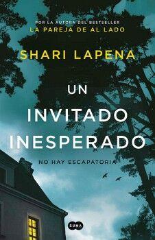 UN INVITADO INESPERADO -NO HAY ESCAPATORIA-