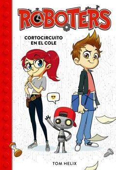 ROBOTERS (1) -CORTOCIRCUITO EN LA ESCUELA-