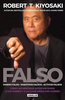 FALSO -DINERO FALSO, MAESTROS FALSOS, ACTIVOS FALSOS-