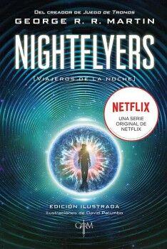 NIGHTFLYERS -VIAJEROS DE LA NOCHE-   (EDICION ILUSTRADA)