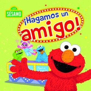 HAGAMOS UN AMIGO! -SESAMO 123-
