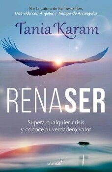 RENASER -SUPERA CUALQUIER CRISIS Y CONOCE TU VERDADERO VALOR-