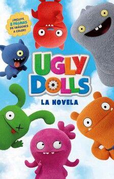 UGLY DOLLS -LA NOVELA-