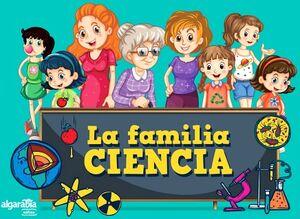FAMILIA CIENCIA, LA                       (ALFAGUARA INFANTIL)