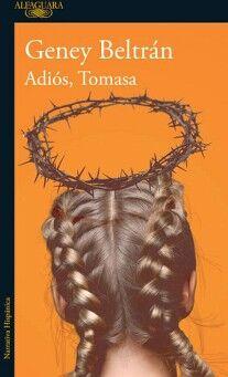 ADIOS, TOMASA                             (NARRATIVA HISPANICA)