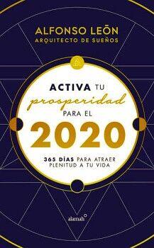 ACTIVA TU PROSPERIDAD PARA EL 2020        (LIBRO AGENDA)