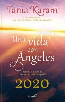 UNA VIDA CON ANGELES 2020                 (LIBRO AGENDA/EMP.)