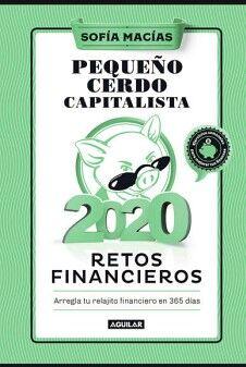 PEQUEÑO CERDO CAPITALISTA 2020 -RETOS FINANCIEROS- (LIBRO AGENDA)