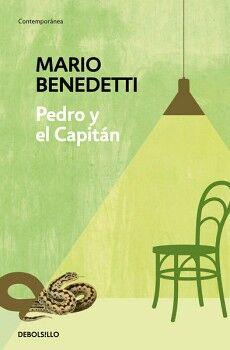 PEDRO Y EL CAPITAN                   (DEBOLSILLO/CONTEMPORANEA)