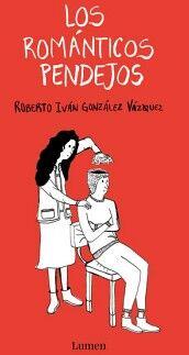 ROMANTICOS PENDEJOS, LOS