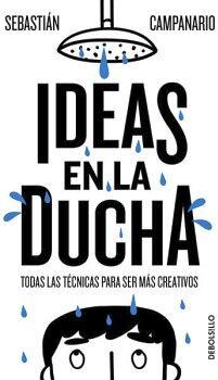 IDEAS EN LA DUCHA                    (DEBOLSILLO)