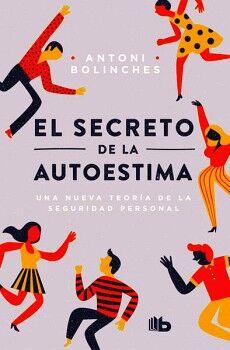 SECRETO DE LA AUTOESTIMA, EL              (B DE BOLSILLO)