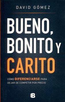 BUENO, BONITO Y CARITO