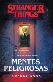 STRANGER THINGS -MENTES PELIGROSAS-