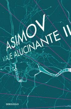 VIAJE ALUCINANTE II                  (DEBOLSILLO)
