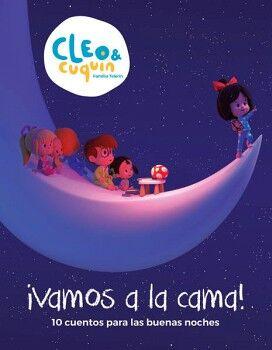 CLEO & CUQUIN ¡VAMOS A LA CAMA!
