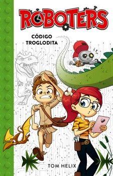 ROBOTERS -CODIGO TROGLODITA- (2)